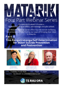 Matariki Webinar Series (Part 4)- Tino Rangatiratanga/Self Determination for Māori Suicide Prevention and Postvention @ Zoom Online